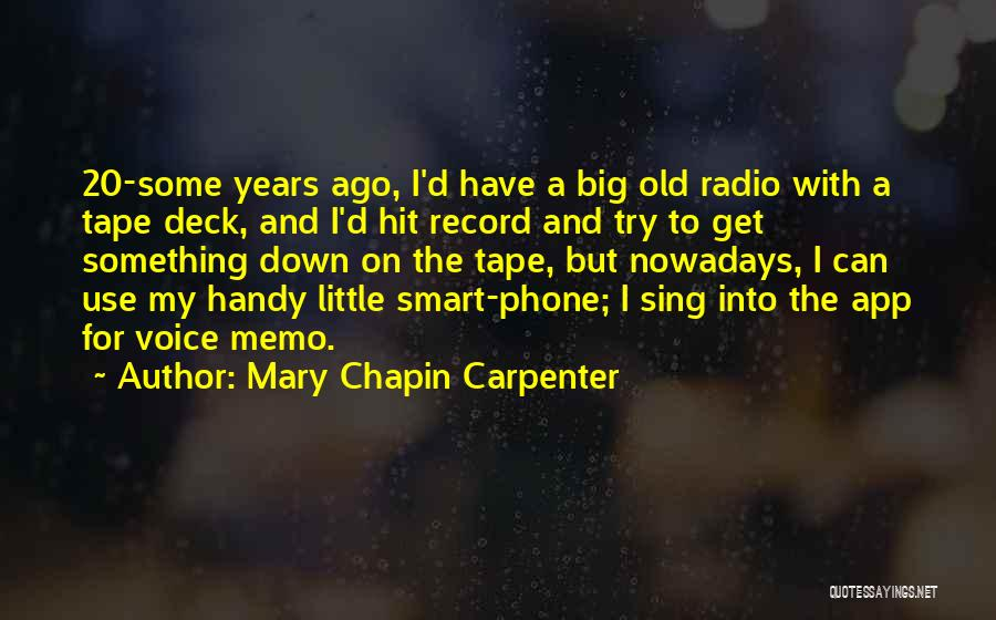 Old Phones Quotes By Mary Chapin Carpenter
