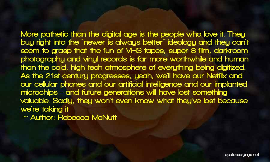 Old Phones Quotes By Rebecca McNutt