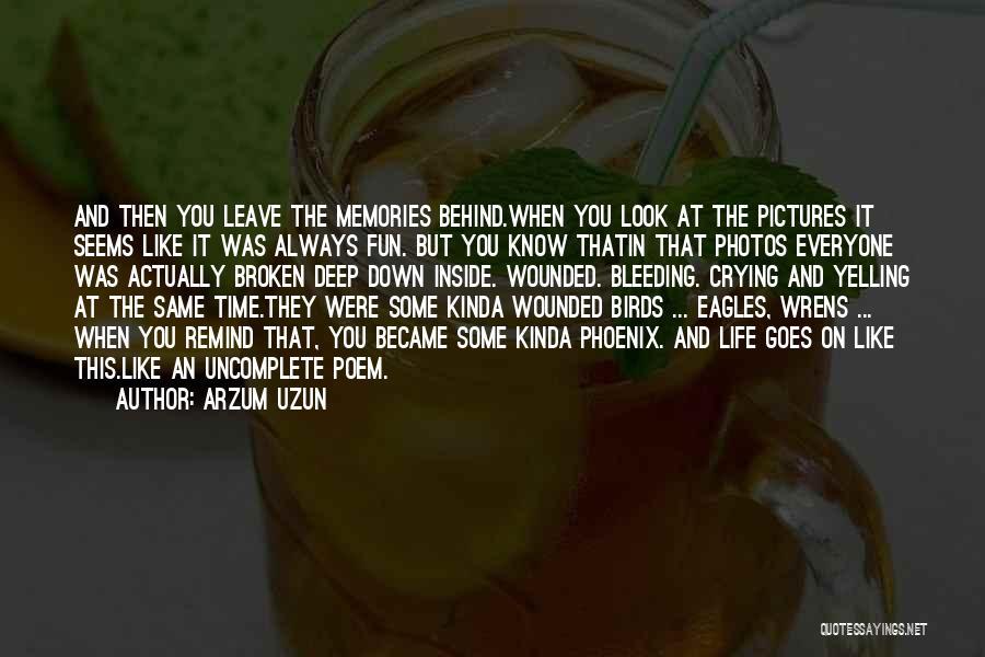Old Pictures Memories Quotes By Arzum Uzun