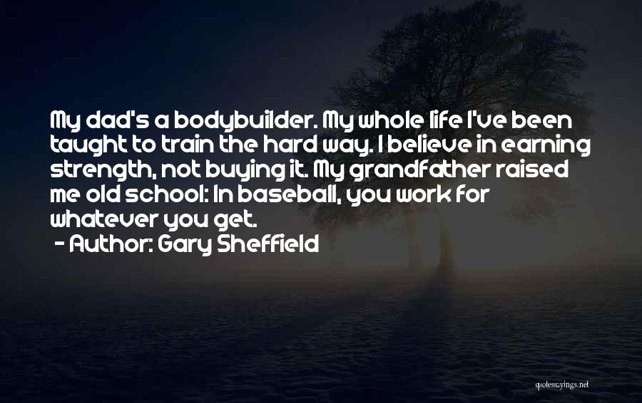 Top 87 Quotes & Sayings About Old School Life