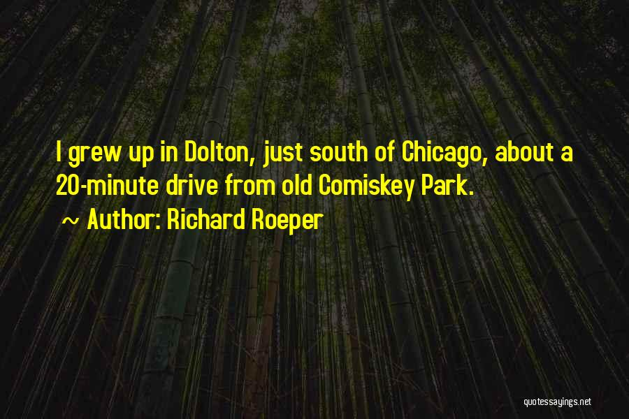 Old South Park Quotes By Richard Roeper