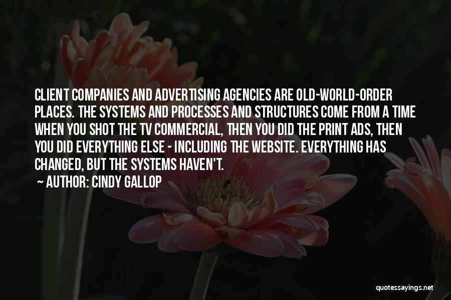 Old Structures Quotes By Cindy Gallop