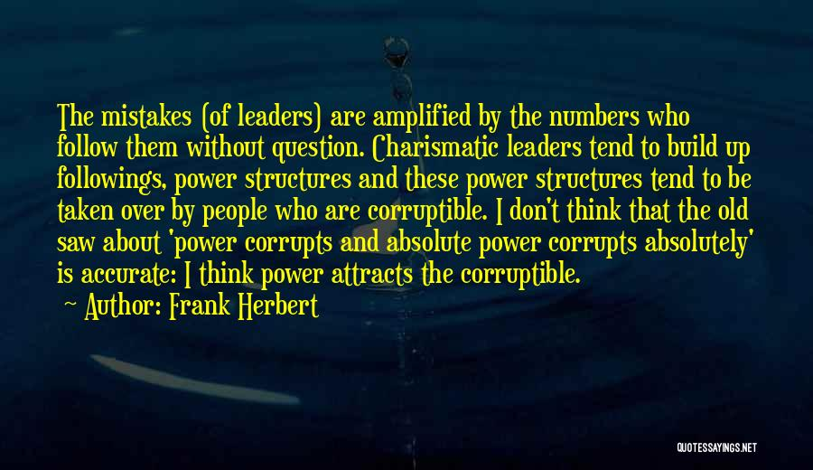 Old Structures Quotes By Frank Herbert