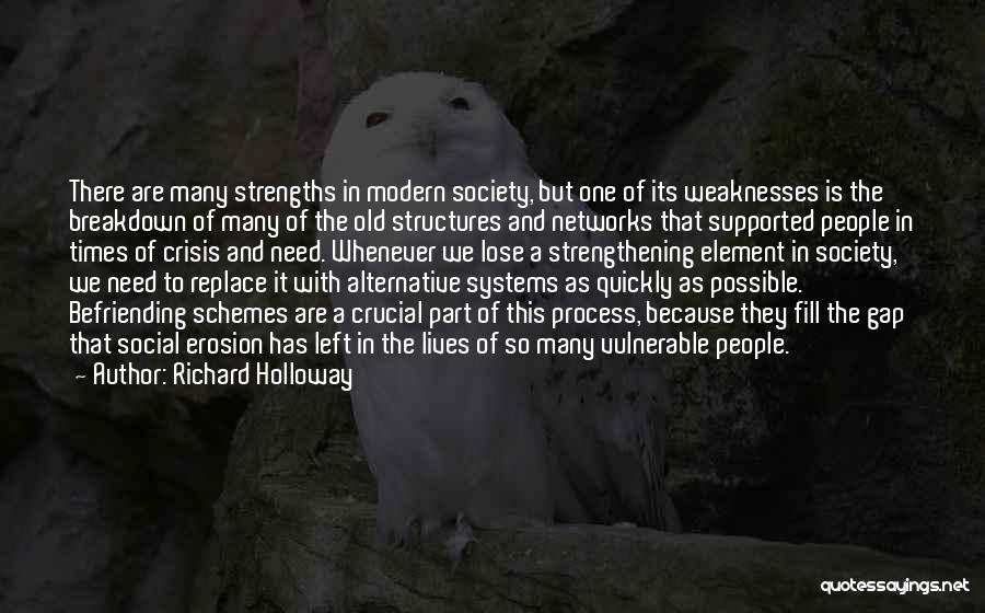 Old Structures Quotes By Richard Holloway