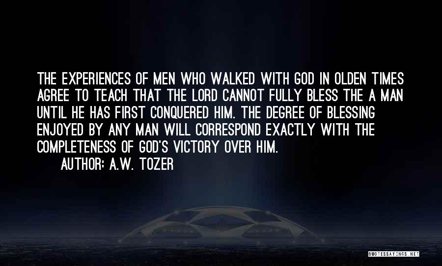 Olden Quotes By A.W. Tozer