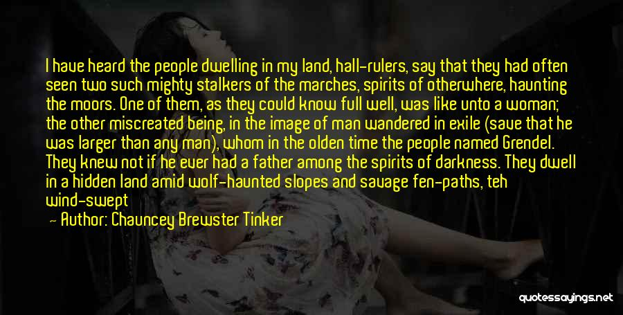 Olden Quotes By Chauncey Brewster Tinker