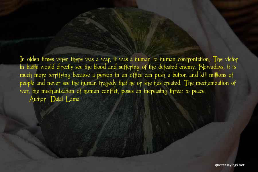 Olden Quotes By Dalai Lama