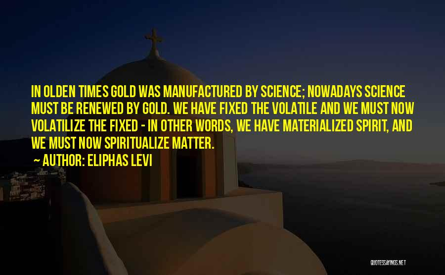 Olden Quotes By Eliphas Levi