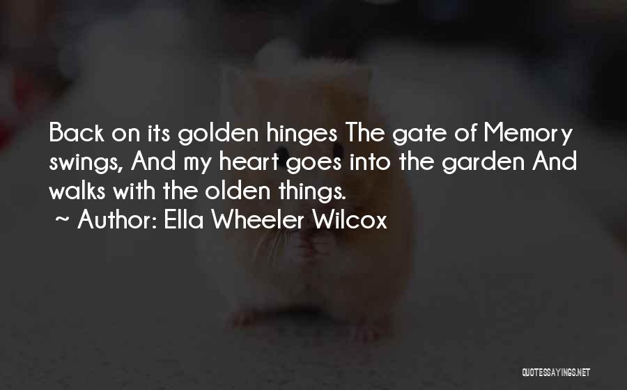 Olden Quotes By Ella Wheeler Wilcox