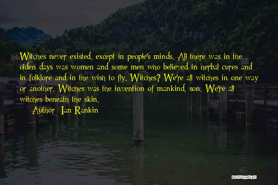 Olden Quotes By Ian Rankin