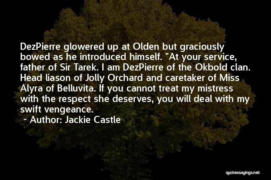 Olden Quotes By Jackie Castle
