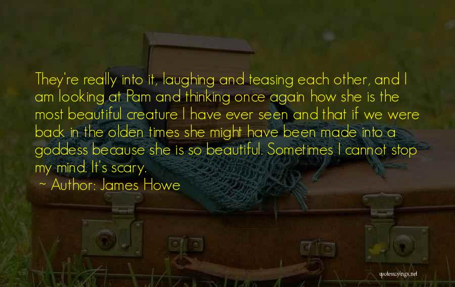 Olden Quotes By James Howe