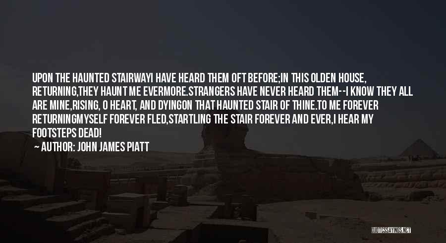 Olden Quotes By John James Piatt