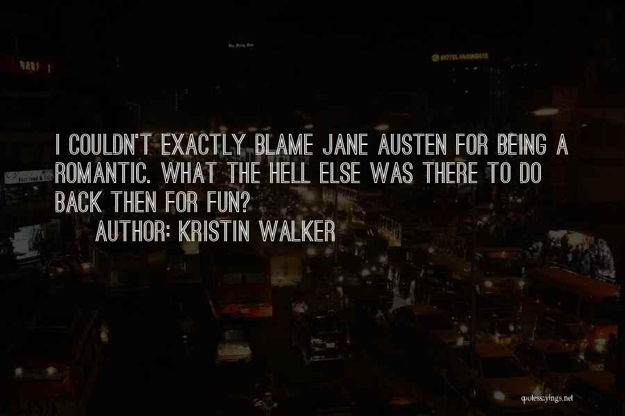 Olden Quotes By Kristin Walker