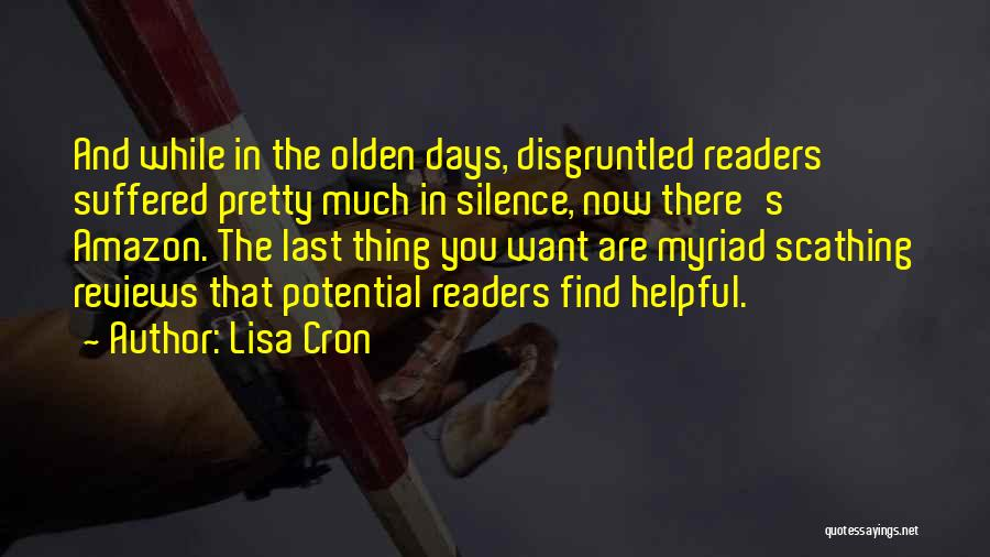 Olden Quotes By Lisa Cron