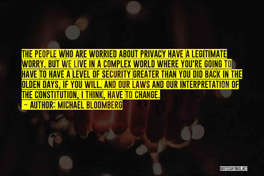 Olden Quotes By Michael Bloomberg