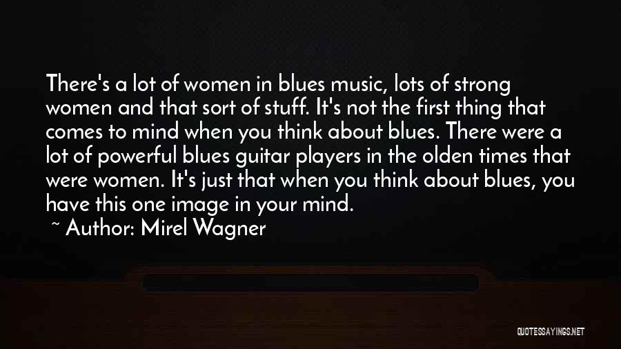Olden Quotes By Mirel Wagner