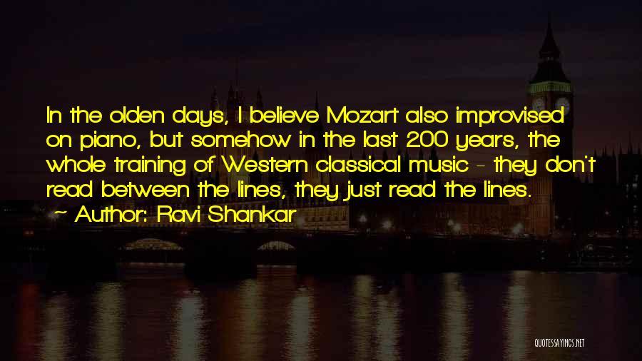 Olden Quotes By Ravi Shankar