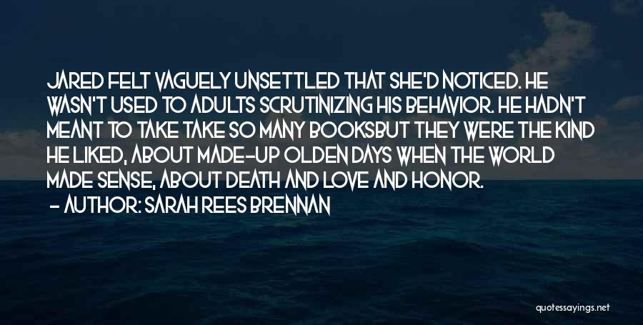 Olden Quotes By Sarah Rees Brennan