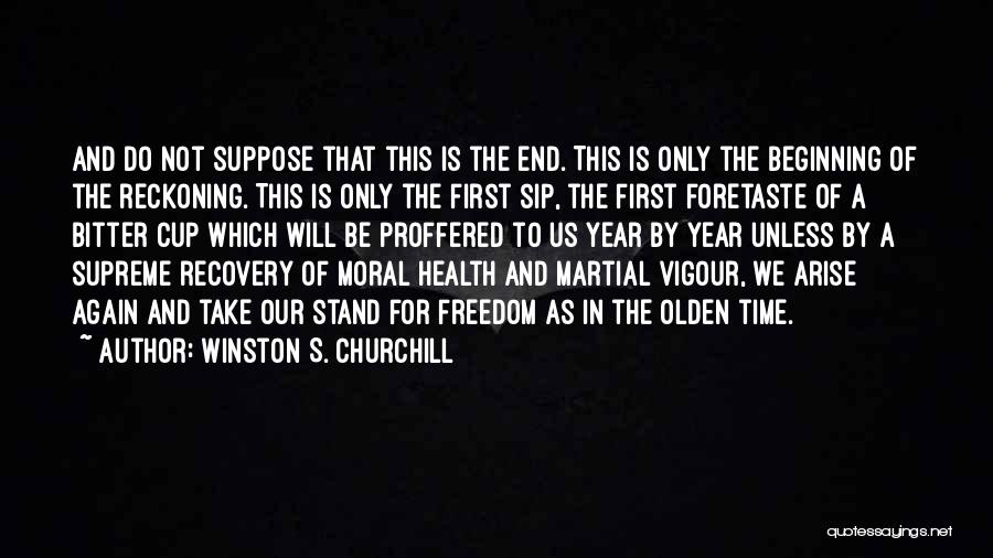 Olden Quotes By Winston S. Churchill