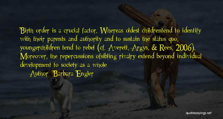 Oldest Sibling Quotes By Barbara Engler