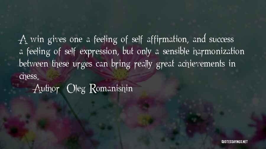 Oleg Romanishin Quotes 894673