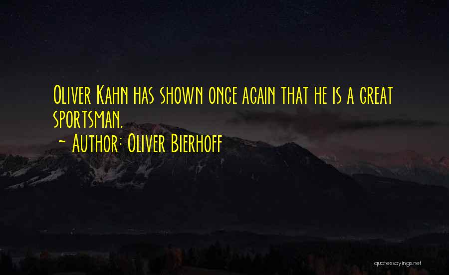 Oliver Bierhoff Quotes 182659