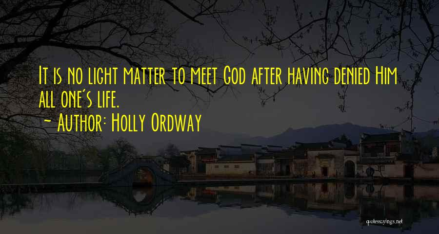 Oliver Hassencamp Quotes By Holly Ordway