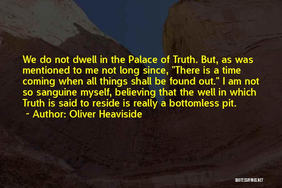 Oliver Heaviside Quotes 1314517