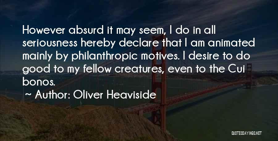 Oliver Heaviside Quotes 2026792