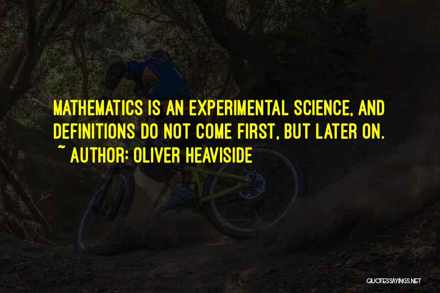 Oliver Heaviside Quotes 2140377