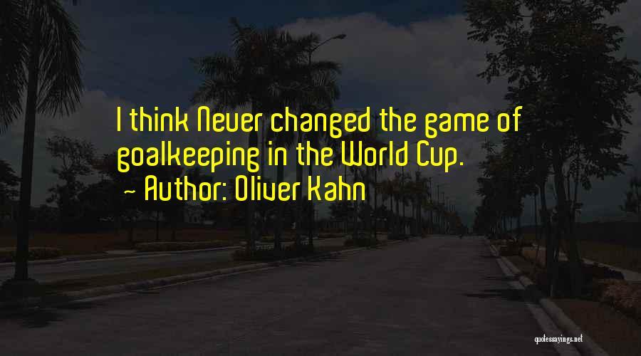 Oliver Kahn Quotes 1118280