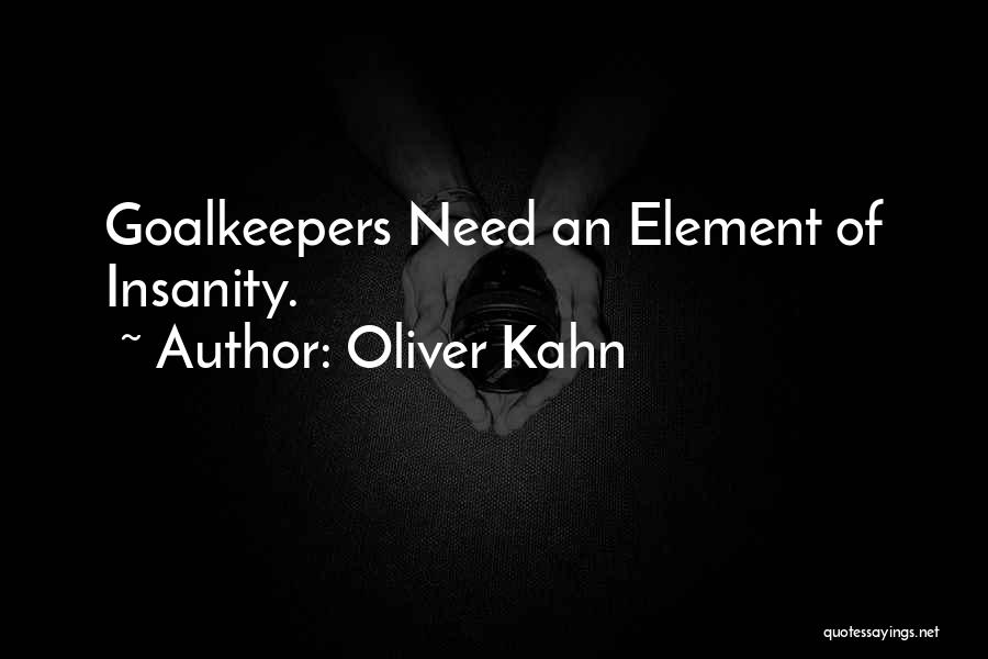 Oliver Kahn Quotes 1615157