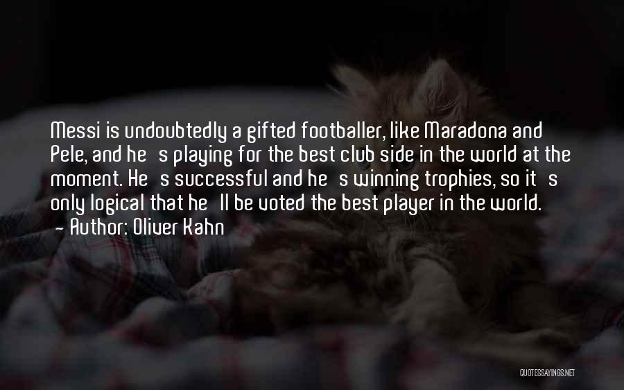 Oliver Kahn Quotes 1634009