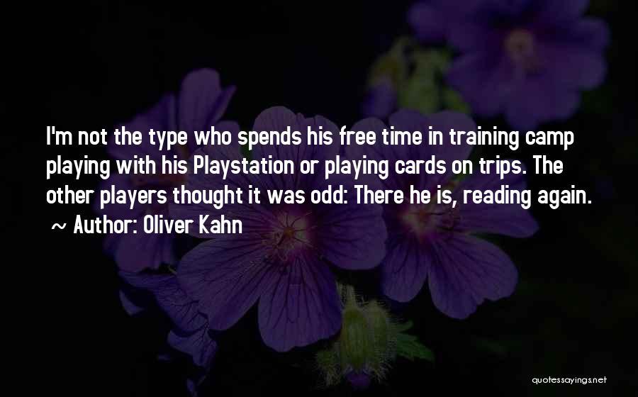 Oliver Kahn Quotes 1714503