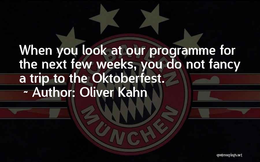 Oliver Kahn Quotes 1853393
