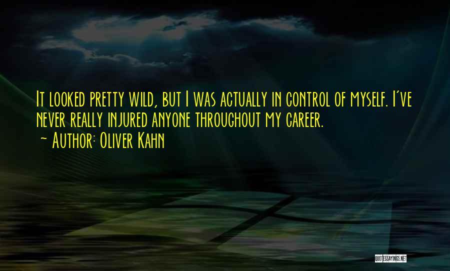 Oliver Kahn Quotes 1950896