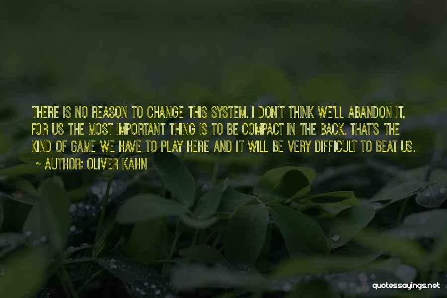 Oliver Kahn Quotes 2206620