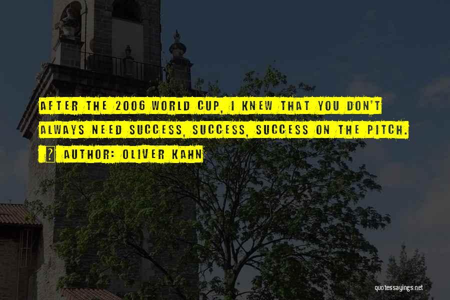 Oliver Kahn Quotes 311046