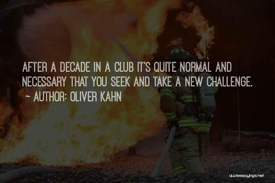 Oliver Kahn Quotes 384265
