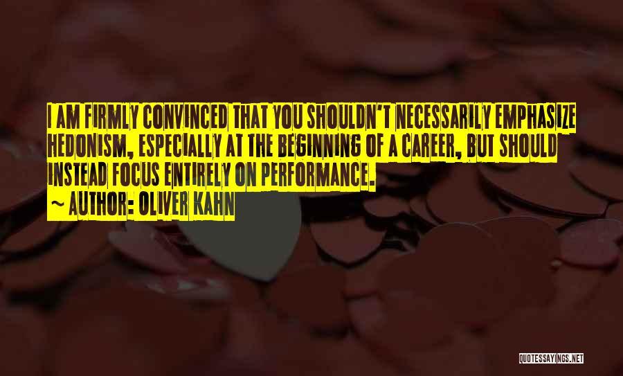 Oliver Kahn Quotes 396412