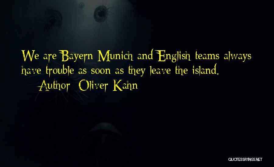 Oliver Kahn Quotes 830446