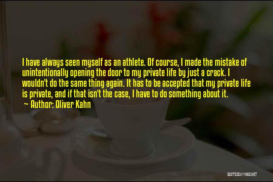 Oliver Kahn Quotes 967742
