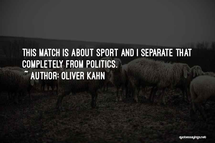 Oliver Kahn Quotes 969725
