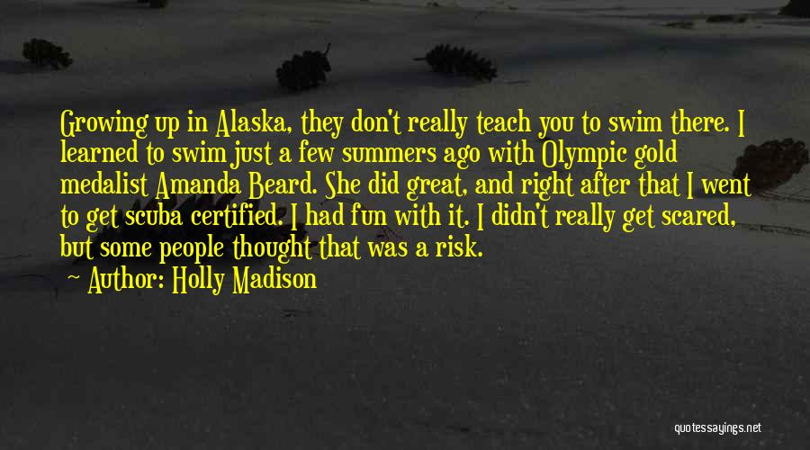 Olympic Swim Quotes By Holly Madison