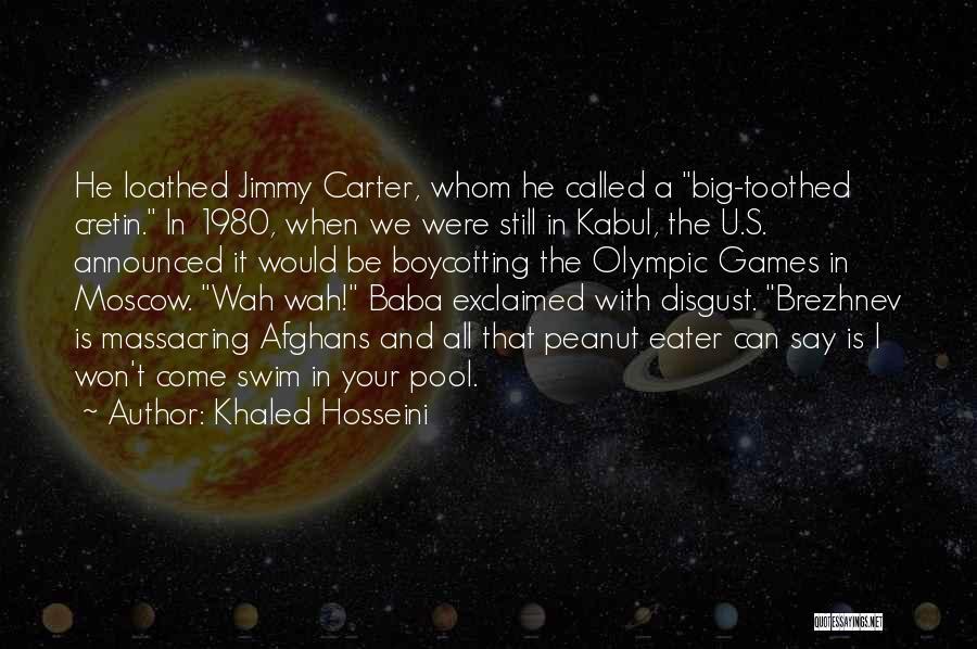 Olympic Swim Quotes By Khaled Hosseini