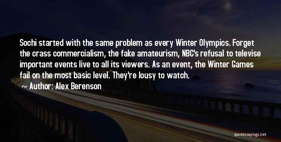 Olympics Games Quotes By Alex Berenson
