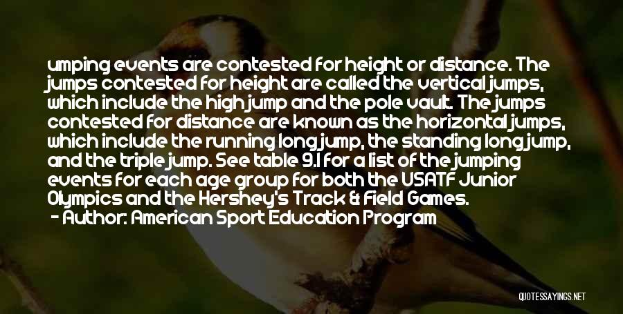Olympics Games Quotes By American Sport Education Program