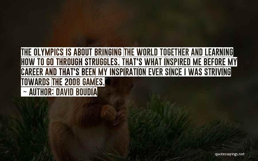 Olympics Games Quotes By David Boudia