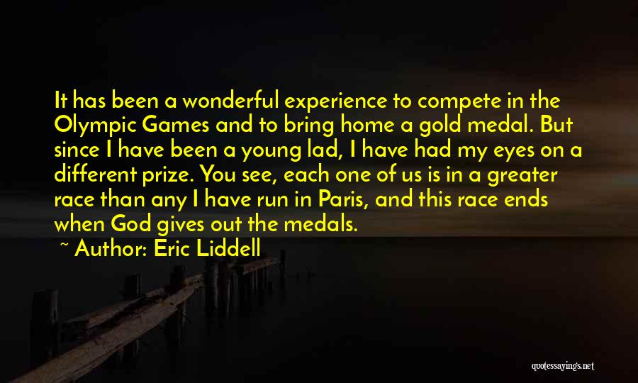 Olympics Games Quotes By Eric Liddell
